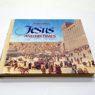 Reader's Digest Jesus and His Times Hardcover by Kaari Ward