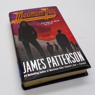 Saving the World and Other Extreme Sports by James Patterson Hardcover Maximum Ride Series