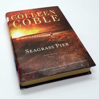 Seagrass Pier Hardcover by Colleen Coble Hardcover