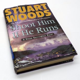 Shoot Him If He Runs Hardcover by Stuart Woods