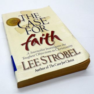 The Case for Faith Paperback by Lee Strobel