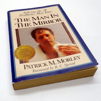 The Man in the Mirror Paperback by Patrick M. Morley