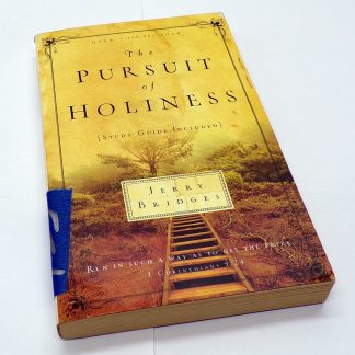 The Pursuit of Holiness Paperback by Jerry Bridges